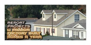 report-projects-1.1-million-factory-built-homes-year-manufactured-home-living-news-com2