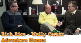 Rich-Rice-Wally-Comer-AdventureHomes-L.A.TonyKovach-ManufacturedHomeLivingNews-com2-