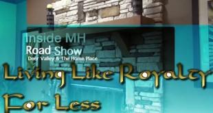 LivingLikeRoyaltyForLess-InsideMHRoadShowVideoJoeyTidmoreTheHomePlaceWarriorALDeerValleyHomebuildersGuinAL-ManufacturedHomeLivingNews2com-