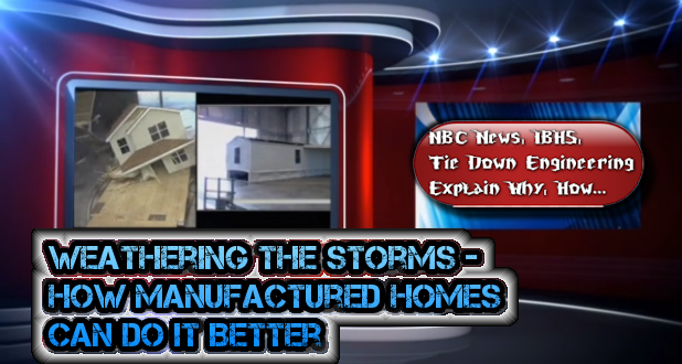 Weathering the Storms: How Manufactured Homes Can Do It Better ... on mobile home hold downs, mobile home add ons, mobile home tools, mobile home stickers, mobile home turnbuckles, mobile home lifts, mobile home stands, mobile home fittings, mobile home carriers, mobile home upgrades, mobile home mirrors, mobile home locks, mobile home lights, mobile home covers, mobile home parts, mobile home wiring, mobile home anchors home depot, mobile home electrical, mobile home filters, mobile home paint,