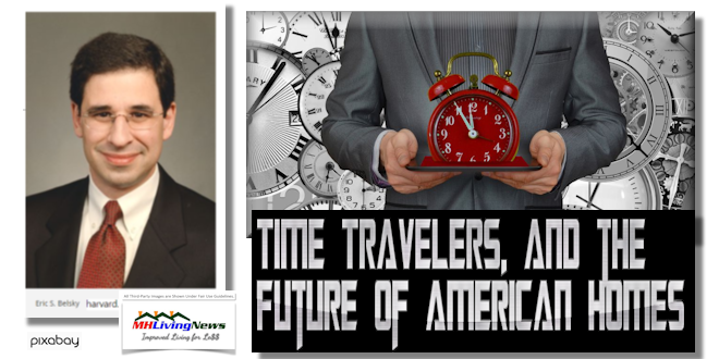 Time Travelers, and the Future of American Homes