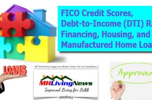 DebtToIncomeDTIRatiosFICOScoresManufacturedHousingLoansFinancingManufacturedHomeLivingNews