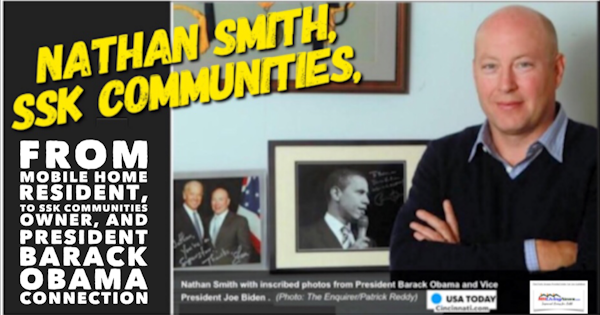 Nathan Smith, From Mobile Home Resident to SSK Communities Owner and President Barack Obama Connection