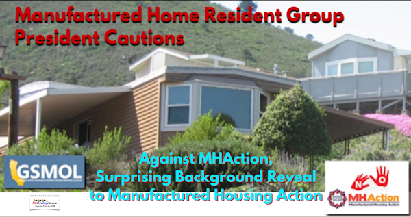 Manufactured Home Resident Group President Cautions Against MHAction, Surprising Background Reveal to Manufactured Housing Action