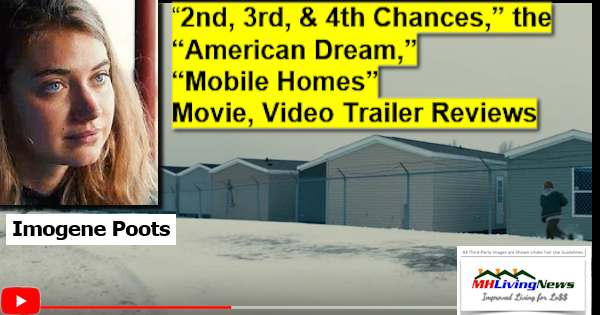 """2nd, 3rd, & 4th Chances,"" the ""American Dream,"" ""Mobile Homes"" Movie, Video Trailer Reviews"