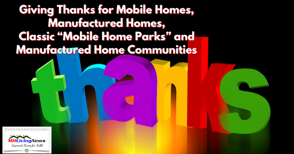 "Giving Thanks for Mobile Homes, Manufactured Homes, Classic ""Mobile Home Parks"" and Manufactured Home Communities"