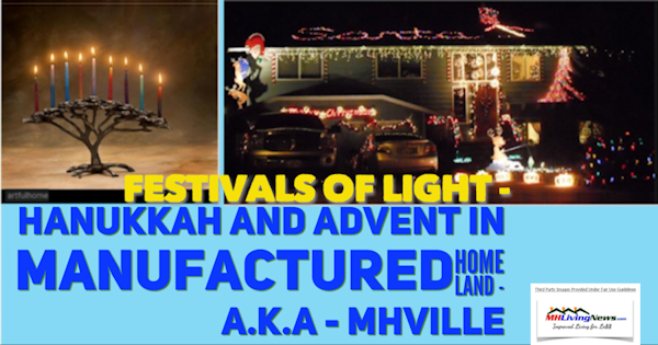 Festivals of Light - Hanukkah and Advent in Manufactured Home Land - a.k.a - MHVille