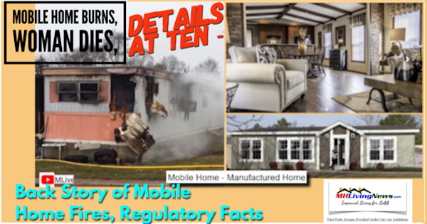 Mobile Home Burns, Woman Dies, Details At Ten - Back Story of Mobile Home Fires, Regulatory Facts