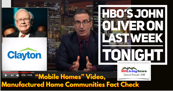 HBO's John Oliver on Last Week Tonight Mobile Homes Video, Manufactured Home Communities Fact Check