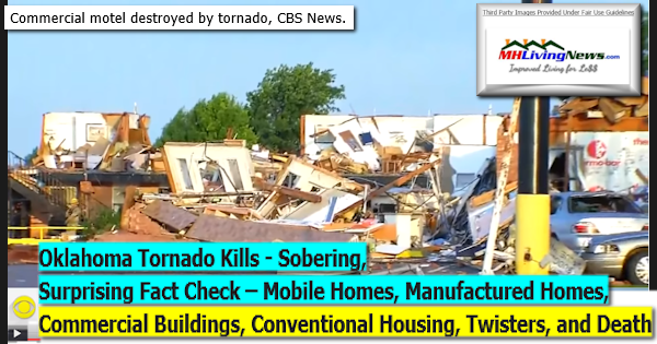 Oklahoma Tornado Kills - Sobering, Surprising Fact Check – Mobile Homes, Manufactured Homes, Commercial Buildings, Conventional Housing, Twisters, and Death