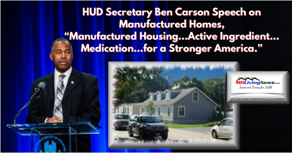 "HUD Secretary Ben Carson Speech on Manufactured Homes, ""Manufactured Housing…Active Ingredient…Medication…for a Stronger America."""
