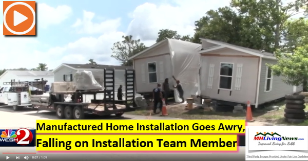 Manufactured Home Installation Goes Awry, Falling on Installation Team Member