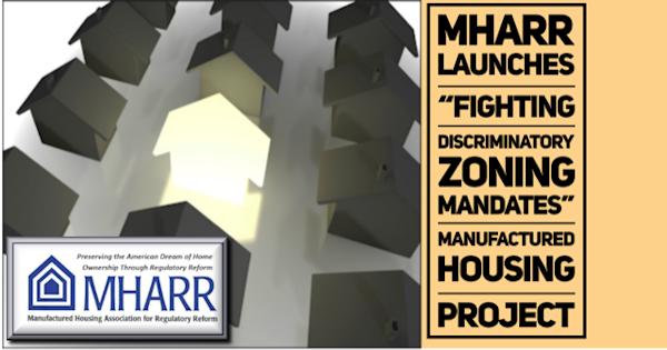 MHARRLaunchesFightingDiscriminatoryZoningMandatesManufacturedHousingProjectMHLivingNews