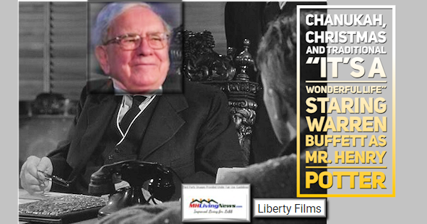 """Chanukah, Christmas and Traditional """"It's a Wonderful Life"""" Staring Warren Buffett as Mr. Henry Potter"""