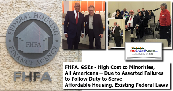 FHFA, GSEs - High Cost to Minorities, All Americans – Due to Asserted Failures to Follow Duty to Serve Affordable Housing, Existing Federal Laws